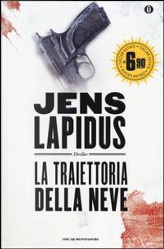 La traiettoria della neve by Jens Lapidus