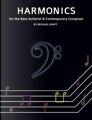 Harmonics by Michael Thomas Kraft