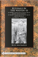 Russians in the Waffen-SS by Rolf Michaelis
