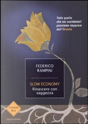 Slow Economy by Federico Rampini