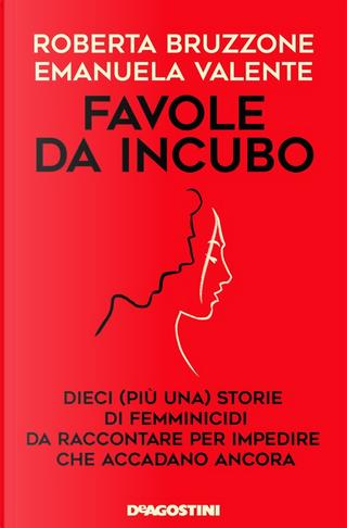 Favole da incubo by Emanuela Valente, Roberta Bruzzone