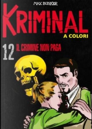 Kriminal a colori - Vol. 12 by Max Bunker