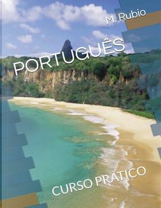 PORTUGUÊS by M. Rubio