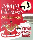 Merry Christmas Mohammad - Xmas Activity Book by XmasSt