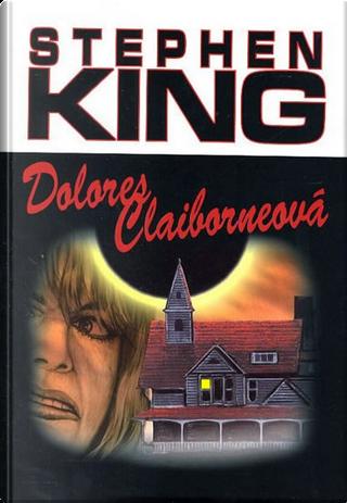 Dolores Claiborneová by Stephen King