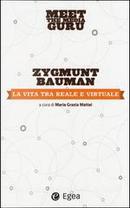 La vita tra reale e virtuale by Zygmunt Bauman