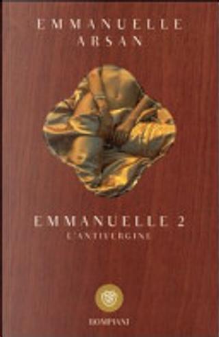 Emmanuelle 2. L'antivergine by Emmanuelle Arsan