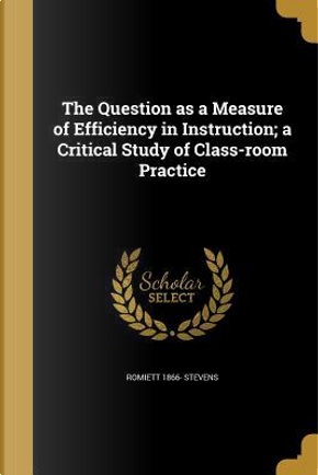 QUES AS A MEASURE OF EFFICIENC by Romiett 1866 Stevens