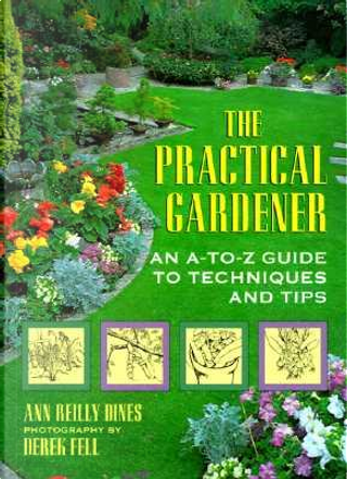 The Practical Gardener by Ann Reilly Dines