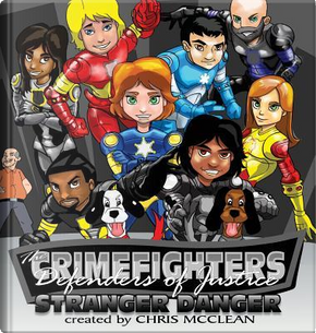 The CrimeFighters by Chris McClean