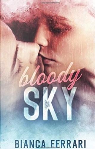 Bloody Sky by Bianca Ferrari