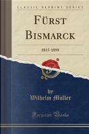 Fürst Bismarck by Wilhelm Müller