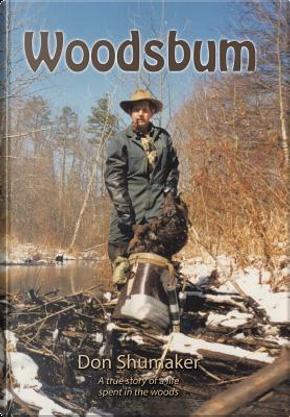 Woodsbum by Don Shumaker