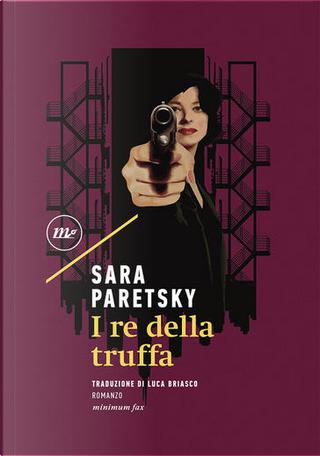 I re della truffa by Sara Paretsky