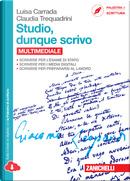 Studio, dunque scrivo by Claudia Trequadrini, Luisa Carrada