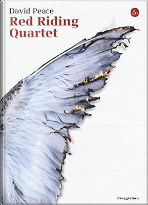 Red Riding Quartet by David Peace