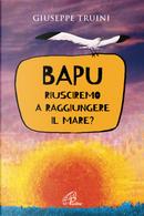 Bapu by Giuseppe Truini