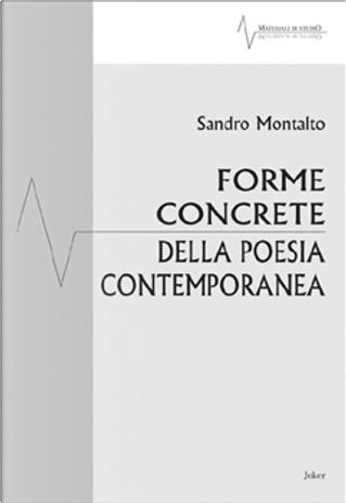 Forme concrete della poesia contemporanea by Sandro Montalto
