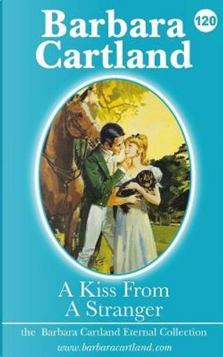 Kiss from a Stranger by Barbara Cartland