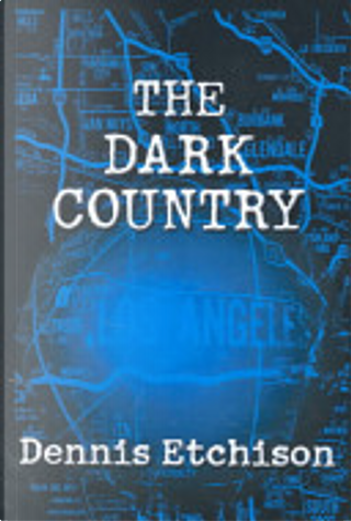 The Dark Country by Dennis Etchison