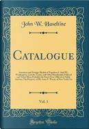 Catalogue, Vol. 1 by John W. Haseltine