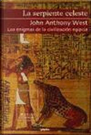 La serpiente celeste by John Anthony West