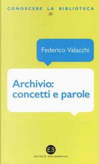 Archivio by Federico Valacchi