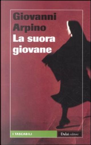 La suora giovane by Giovanni Arpino