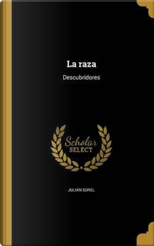 SPA-RAZA by Julian Sorel