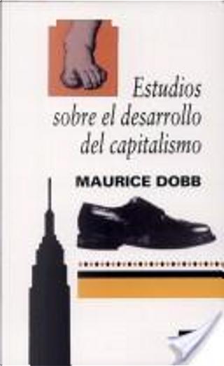 Estudios sobre el desarrollo del capitalismo by Maurice Dobb