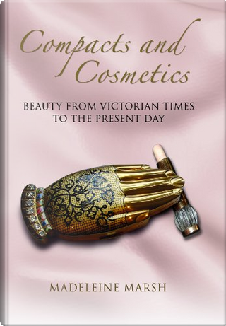Compacts and Cosmetics by Madeleine Marsh