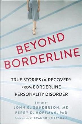 Beyond Borderline by Perry D. Hoffman PhD