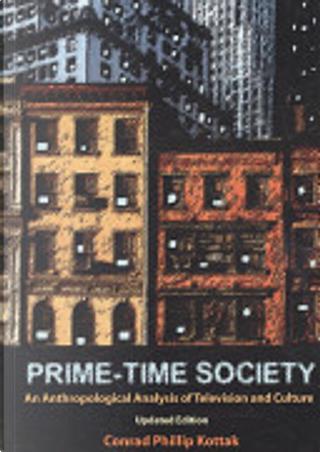 Prime-time society by Conrad Phillip Kottak