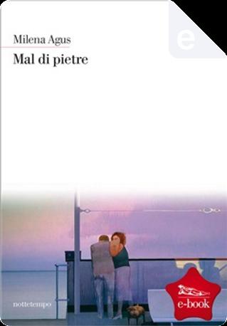 Mal di pietre by Milena Agus