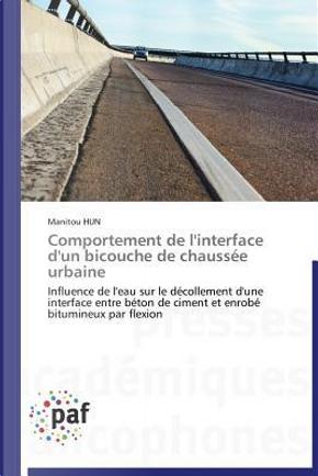Comportement de l'Interface d'un Bicouche de Chaussee Urbaine by Hun-M