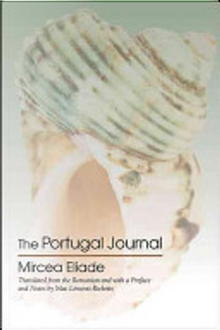 The Portugal Journal by Mircea Eliade