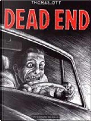 Dead End by Thomas Ott