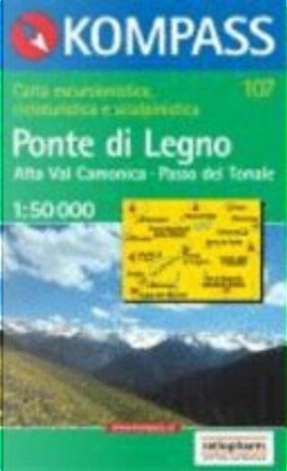 Ponte Di Legno/ Alta Val Camonica/ Passo DEL Tonale 1: 50 000 by Kompass-Karten GmbH