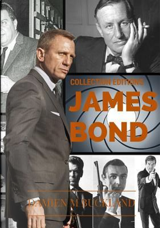 Collection Editions James Bond by Damien Buckland