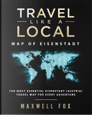 Travel Like a Local - Map of Eisenstadt by Maxwell Fox