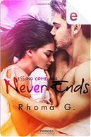 Never Ends by Rhoma G.