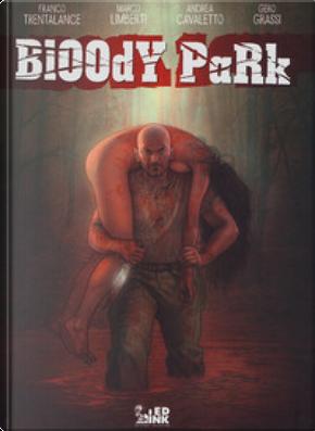 Bloody Park by Andrea Cavaletto, Franco Trentalance, Gero Grassi, Marco Limberti