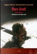 Nero Avati by Claudio Bartolini, Luca Servini, Ruggero Adamovit