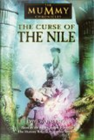 The Curse of the Nile by Dave Wolverton