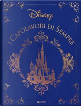 I capolavori di sempre. Collection by Walt Disney
