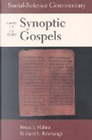 Social-Science Commentary on the Synoptic Gospels by Bruce J. Malina, Richard L. Rohrbaugh