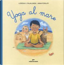 Yoga al mare. Ediz. a colori by Lorena Valentina Pajalunga
