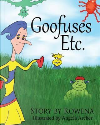 Goofuses Etc. by Rowena Womack