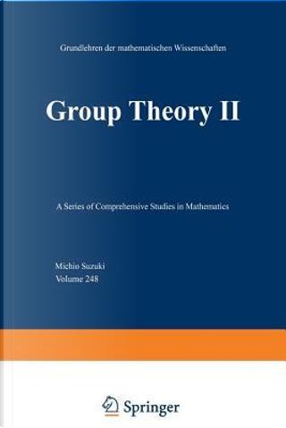 Group Theory II by M. Suzuki