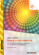 Fenice citoplasmatica by Irene Drago